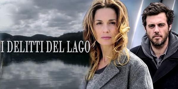 i delitti del lago stasera in tv serie