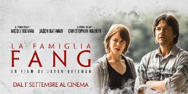 La Famiglia Fang: nei cinema il nuovo film con Nicole Kidman – trama e recensione