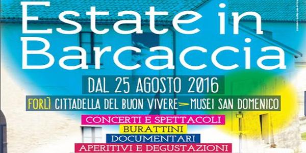 Forlì: Estate in Barcaccia rassegna di eventi e spettacoli