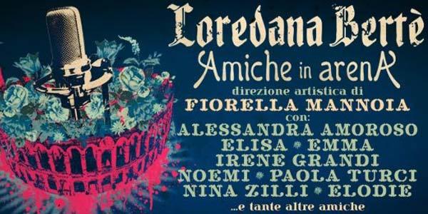 Amiche In Arena a Verona come arrivare orari