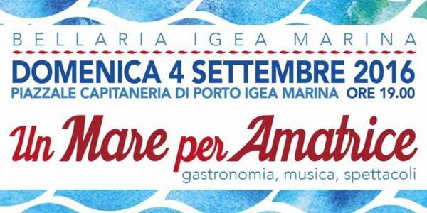 Bellaria Igea Marina: Un Mare per Amatrice stasera 4 settembre 2016