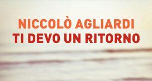 Niccolò Agliardi primo romanzo Ti Devo Un Ritorno trama
