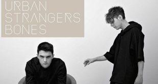 Urban Strangers audio e testo singolo Bones