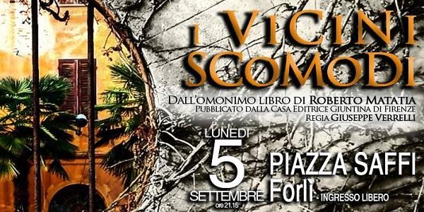 Forlì: stasera 5 settembre I Vicini Scomodi del Teatro delle Forchette