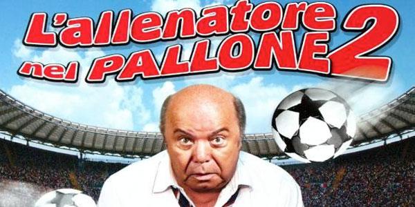 Film stasera in tv, L'Allenatore nel Pallone 2 su Rete 4: trama