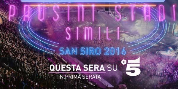 Laura Pausini: stasera in tv su Canale 5 lo speciale sul concerto di San Siro