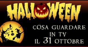 Halloween 2016 cosa guardare in tv il 31 ottobre