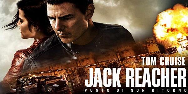 Jack Reacher – Punto di non ritorno: nei cinema con Tom Cruise, trama e recensione