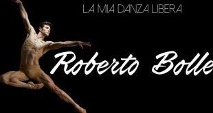 Roberto Bolle La Mia Danza Libera ospiti