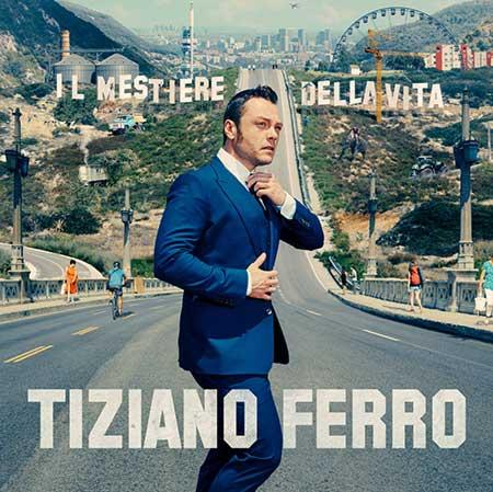 Tiziano Ferro copertina nuovo album Il Mestiere Della Vita