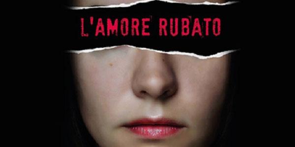 L'amore rubato: al cinema le storie di violenza sulle donne di Dacia Maraini