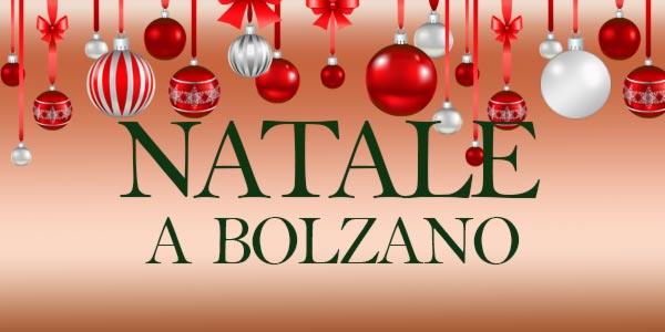 Natale 2016 cosa fare a Bolzano eventi e mercatini