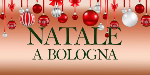 Natale 2016 cosa fare a Bologna mercatini eventi e presepi