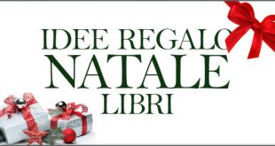 Natale 2016 cosa regalare e idee regalo libri
