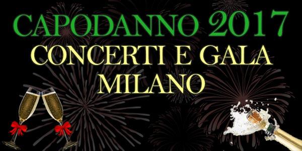 Capodanno 2017: il 1 gennaio a Milano tra concerti e Gala