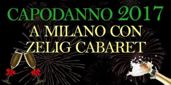 Capodanno 2017 a Milano: allo Zelig una festa tutta da ridere – biglietti