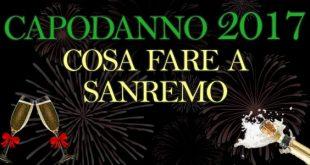 Capodanno 2017 cosa fare Sanremo concerto