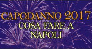Capodanno-2017 cosa fare a Napoli