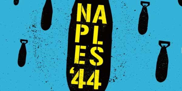 Naples '44: trama e recensione del film documentario sulla Napoli del dopoguerra