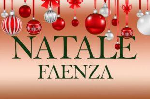 Natale 2016 cosa fare a Faenza eventi e mercatini