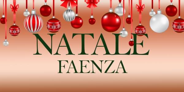 Natale 2016: cosa fare a Faenza, eventi e mercatini