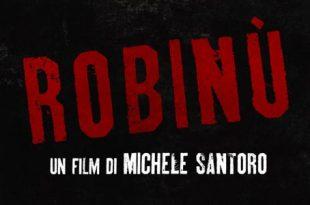 Robinù trama recensione film Michele Santoro