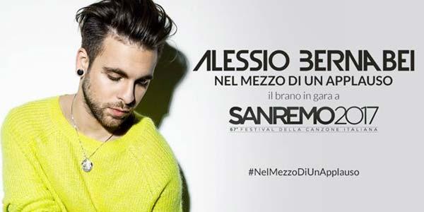 Alessio Bernabei a Sanremo 2017 con Nel Mezzo Di Un Applauso – testo