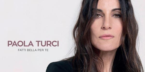 Paola Turci a Sanremo 2017 con Fatti Bella Per Te – testo