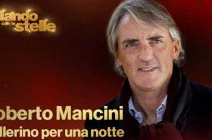 Ballando Con Le Stelle 2017 Roberto Mancini ospite