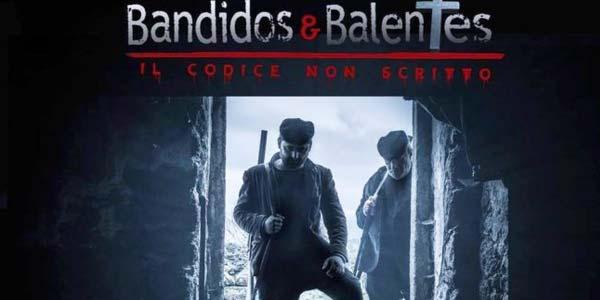 Bandidos e Balentes – Il Codice Non Scritto: trama e recensione