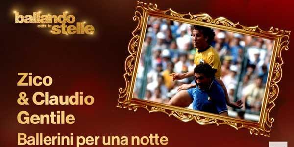 Ballando Con Le Stelle: Zico e Claudio Gentile Ballerini Per Una Notte – video