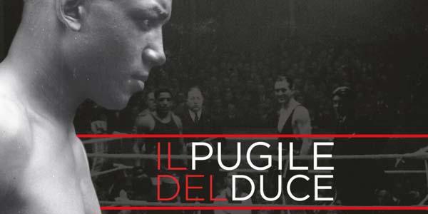 Il Pugile Del Duce: trama e recensione del documentario