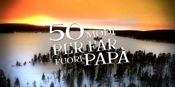 50 modi per far fuori papà: su Rai 2 le avventure di Francesco e Roby Facchinetti