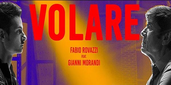 Fabio Rovazzi e Gianni Morandi, Volare: testo e audio del nuovo singolo
