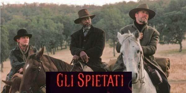 Gli Spietati, film stasera in tv su Rete 4: trama