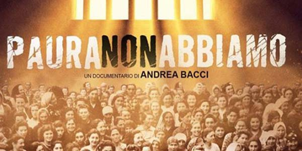 Paura Non Abbiamo: trama e recensione del documentario sui diritti delle donne