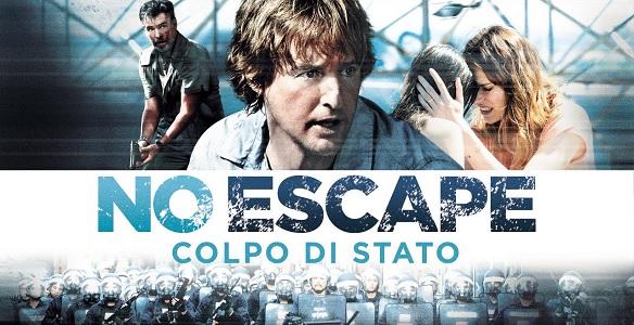 No Escape Colpo di Stato film stasera in tv 15 novembre: cas