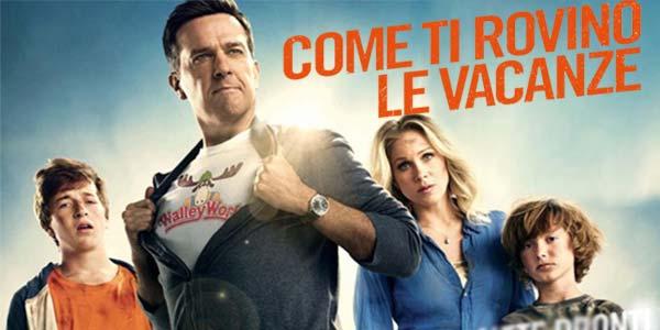 Come ti rovino le vacanze film stasera in tv 31 maggio: cast, trama, curiosità, streaming
