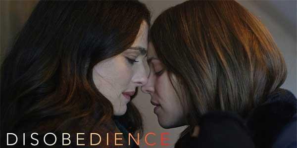 Disobedience film al cinema: cast, recensione, curiosità