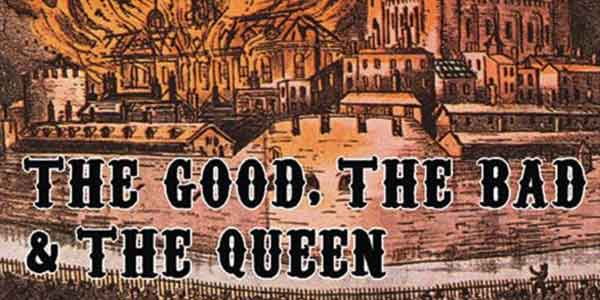 Biglietti The Good the Bad and the Queen al Lucca Summer Fes