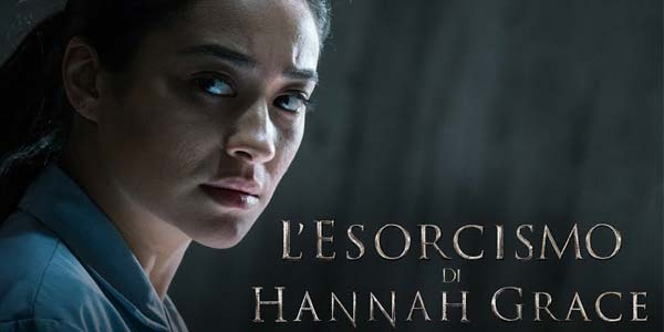 L'esorcismo di Hannah Grace film al cinema: cast, recensione