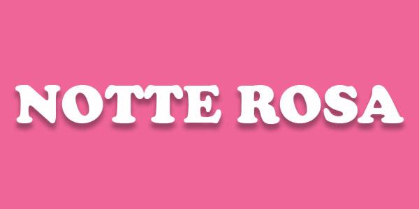 Notte Rosa cosa fare