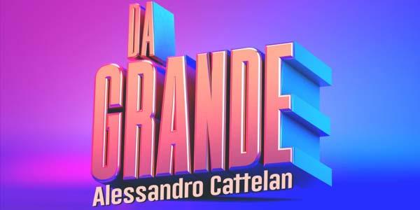 Da Grande con Alessandro Cattelan dove vedere le puntate in tv, streaming, replica