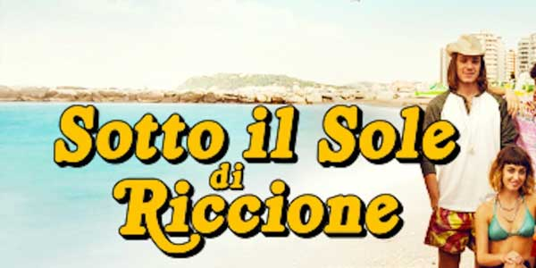 Sotto il sole di Riccione film stasera in tv 21 settembre: cast, trama, streaming